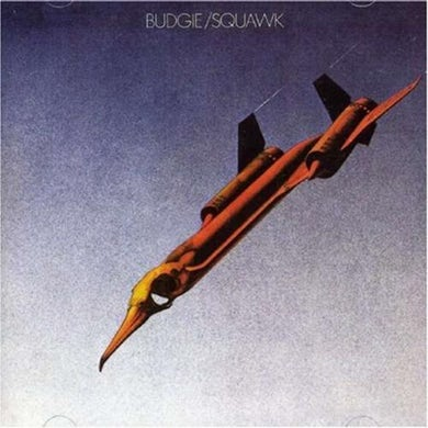 Budgie LP - Squawk (Vinyl)