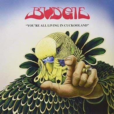 Budgie LP - You'Re All Living In Cookooland (Vinyl)