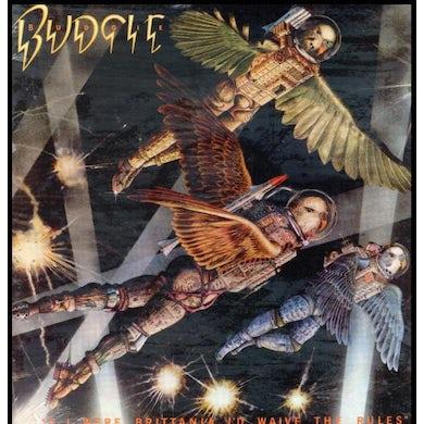 Budgie LP - If I Were Britannia / I'D Waive The Rules (Vinyl)