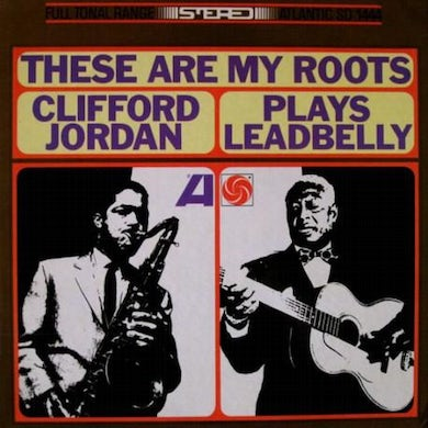 LP - These Are My Roots - Clifford Jordan Plays Leadbelly (Vinyl)