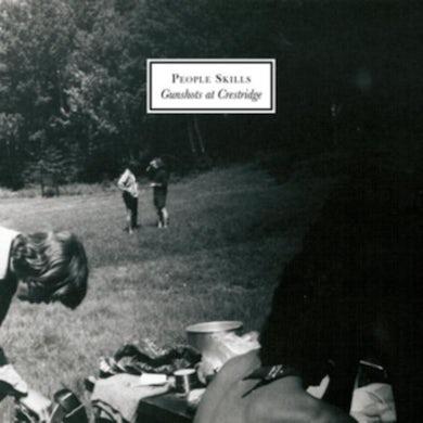 People Skills LP - Gunshots At Crestridge (Vinyl)
