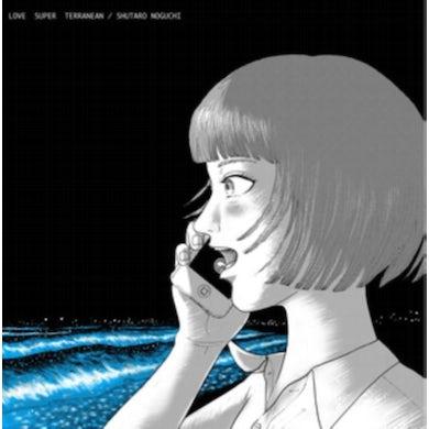 Shutaro Noguchi LP - Love Super Terranean (Vinyl)