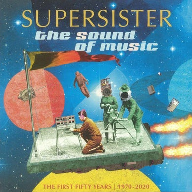 Supersister LP - The Sound Of Music 1970 – 2020 The First 50 Years (Vinyl)