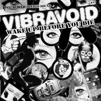Vibravoid LP - Wake Up Before You Die (Black Edition) (Vinyl)