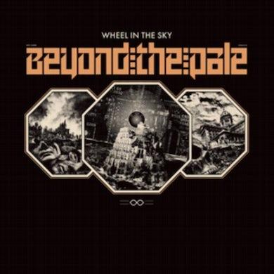Wheel In The Sky LP - Beyond The Pale (Vinyl)