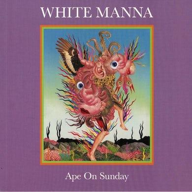 White Manna LP - Ape On Sunday (Vinyl)
