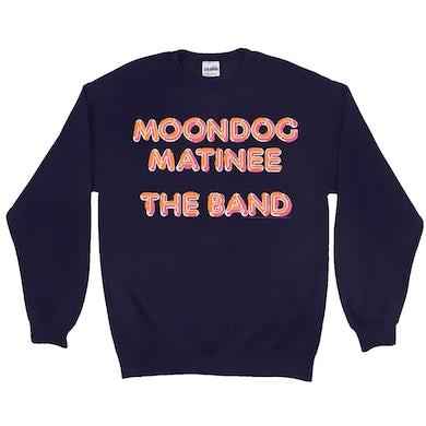 Moondog Matinee Sweatshirt
