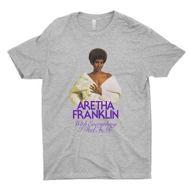 Aretha Franklin   T-Shirt   With Everything I Feel In Me Album Design Aretha Franklin Shirt