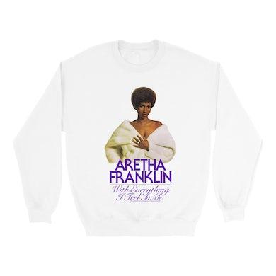Aretha Franklin   Sweatshirt   With Everything I Feel In Me Album Design Aretha Franklin Sweatshirt