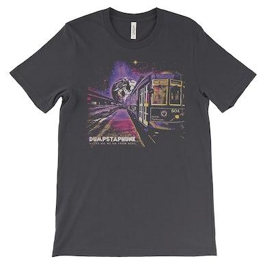 Dumpstaphunk PRE-ORDER: Where Do We Go From Here Unisex T Shirt - Dark Gray