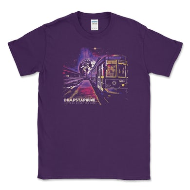 Dumpstaphunk PRE-ORDER: Where Do We Go From Here Unisex T Shirt - Purple
