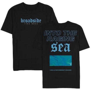"Broadside ""Into The Raging Sea"" Shirt"