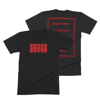 """Destroy Rebuild Until God Shows """"Barbed Wire"""" Shirt"""