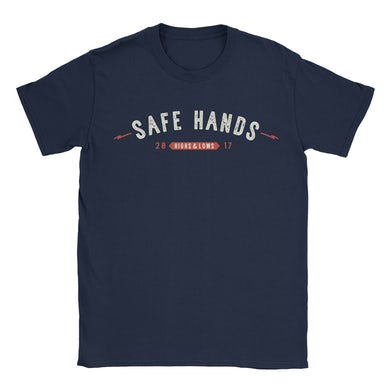 "Safe Hands - ""Highs & Lows"" Shirt"