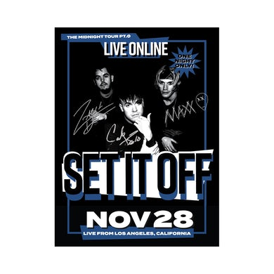 Set It Off SIGNED Screen Printed Livestream Poster *LIMITED TO 200*