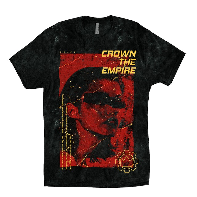 Crown The Empire CTE - I Can Feel It Dyed Tee