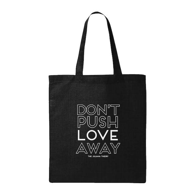 The Juliana Theory TJT - Don't Push Love Away Tote Bag