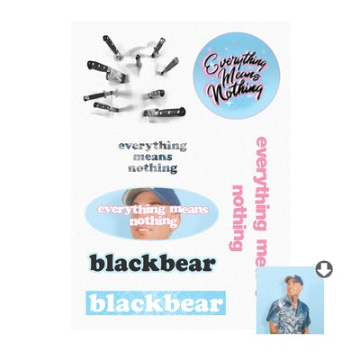 blackbear everything means nothing sticker sheet + digital album