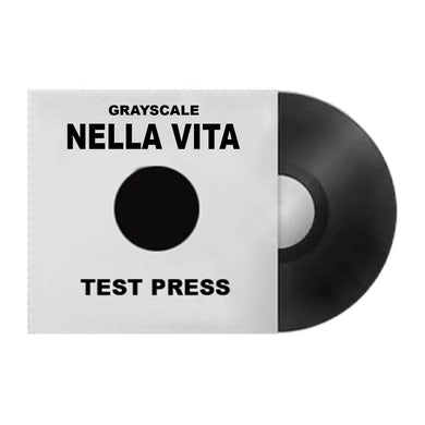 Grayscale Nella Vita Vinyl - Test Press