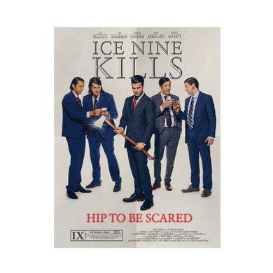 ICE NINE KILLS Hip To Be Scared Double Sided Poster - Signed By Spencer