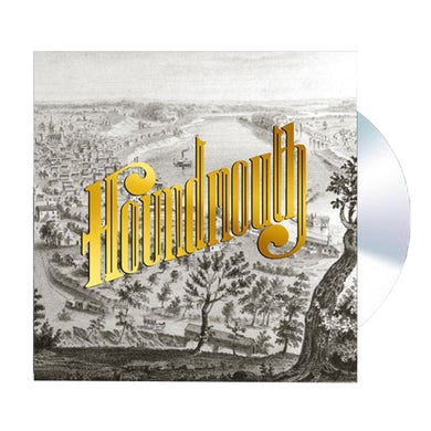 Houndmouth From The Hills Below The City CD