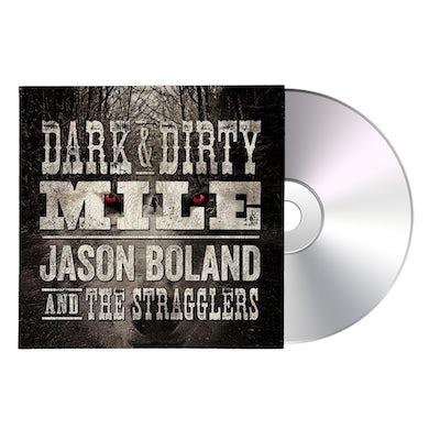 Jason Boland & The Stragglers Dark & Dirty Mile CD