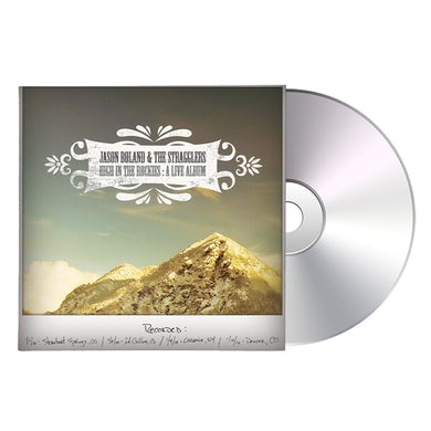 Jason Boland & The Stragglers High In The Rockies CD