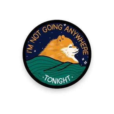 "PVxSHC: I'm Not Going Anywhere Tonight Sticker (3"")"