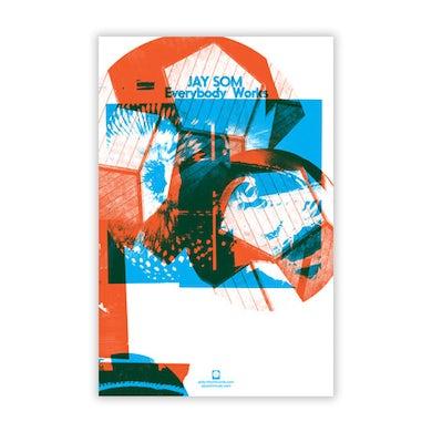 """JAY SOM Everybody Works Poster (11""""x17"""")"""