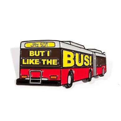 JAY SOM But I Like The Bus! Enamel Pin