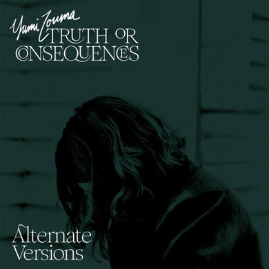 Truth or Consequences - Alternate Versions