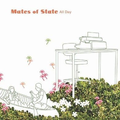 Mates Of State All Day Garage Sale)