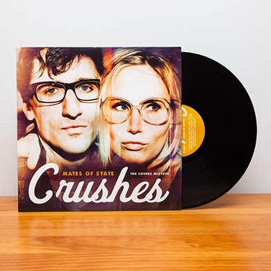 Mates Of State Crushes (The Covers Mixtape) (Vinyl)