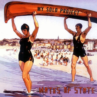 Mates Of State My Solo Project CD