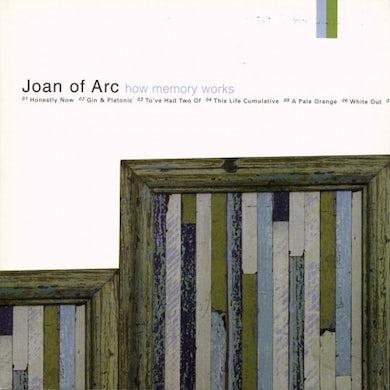 Joan Of Arc How Memory Works