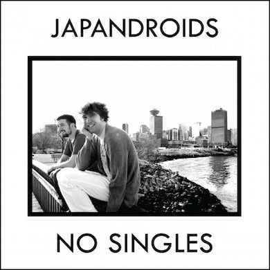 Japandroids No Singles (Garage Sale)