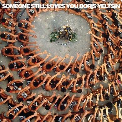 Someone Still Loves You Boris Yeltsin Let It Sway (Garage Sale)
