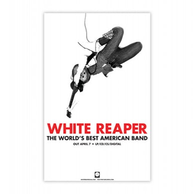 """White Reaper The World's Best American Band Poster (11""""x17"""")"""