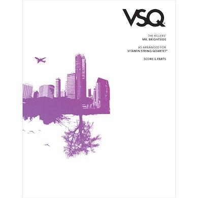 "Vitamin String Quartet The Killers' ""Mr. Brightside"" as Arranged for VSQ (Sheet Music)"