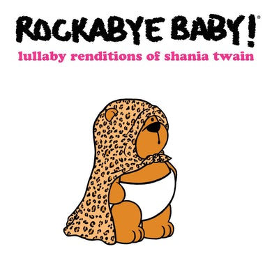 Lullaby Renditions of Shania Twain