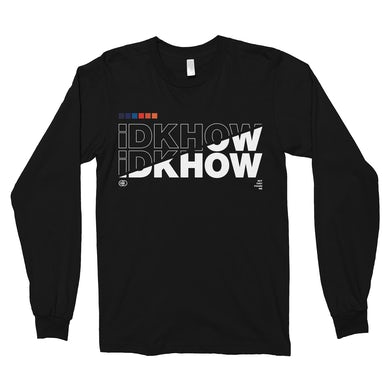 I DONT KNOW HOW BUT THEY FOUND ME - SPLIT LONGSLEEVE