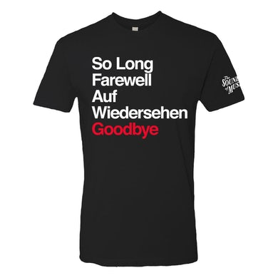 "The Sound Of Music - ""So Long, Farewell, Auf Wiedersehen, Goodbye"" T-Shirt"