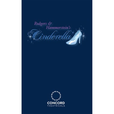 Rodgers And Hammerstein's Cinderella (Original) Performance Script