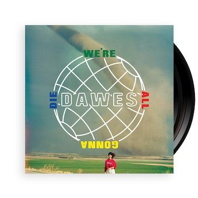We're All Gonna Die  Vinyl