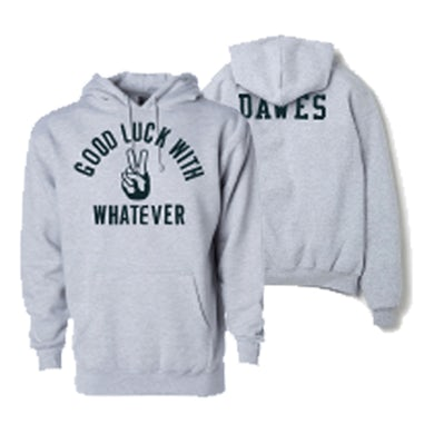 Dawes - Good Luck With Whatever Grey Heather Hoodie