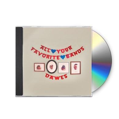 Dawes - All Your Favorite Bands CD