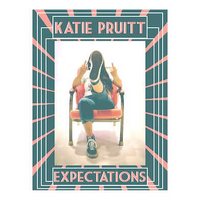 Katie Pruitt - Expectations Poster