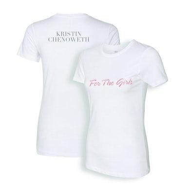Kristin Chenoweth For The Girls Women's Tee