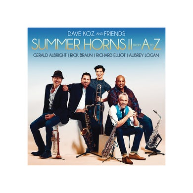 Dave Koz - Summer Horns II from A to Z CD