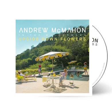 Andrew McMahon in the Wilderness - In The Wilderness - Upside Down Flowers CD